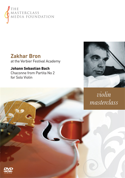 Zakhar Bron: Bach - Chaconne from Partita No 2 for Solo Violin (MMF 018)
