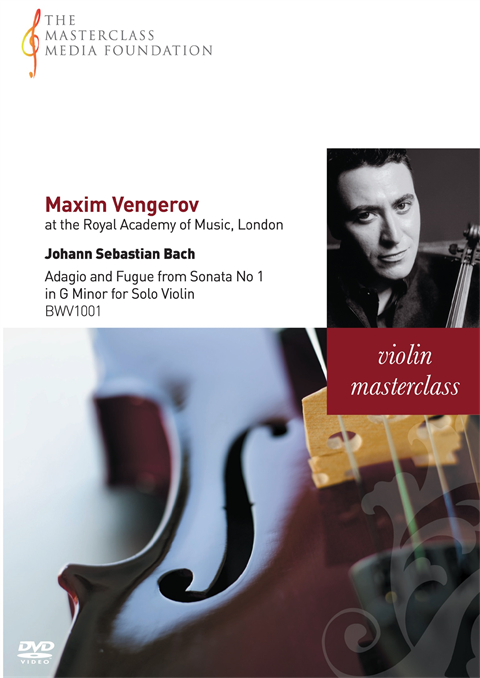 Maxim Vengerov: Bach - Adagio and Fugue from Sonata No 1 for Solo Violin (MMF 004)